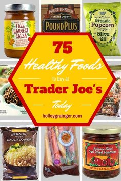 75 Healthy Foods to Buy at Trader Joe's via Holley Grainger, MS, RD