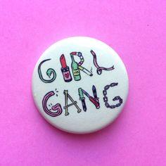 "$2.95 1.5"" GIRL GANG Glow in the dark planet pin"