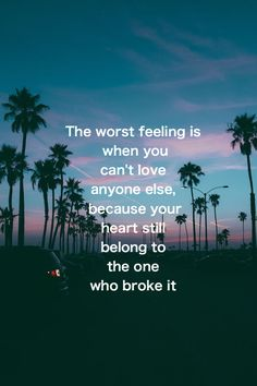 The worst feeling is when you can't love anyone else,because your heart still belong to the one who broke it. Grunge Quotes, Quotes About Everything, Aesthetic Words, Motivational Thoughts, Tumblr Quotes, Bad Feeling, Some Quotes, How I Feel, Meaningful Quotes