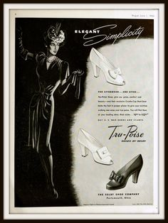 Stunning black and white 1943 advertisement. 1943 Tru-Poise Shoes by Selby Advertisement. Vintage Vogue ad. Vintage shoe ad. Vintage Fashion ad. Vintage Selby ad