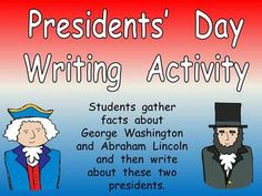 Graphic organizers and writing paper for Presidents' Day!!