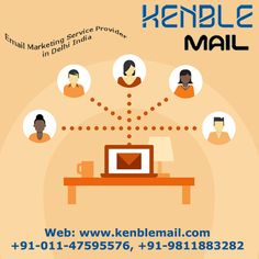 Kenble mail is Delhi's leading bulk email marketing services, bulk email services and mass email services provider in NCR India at affordable rate.