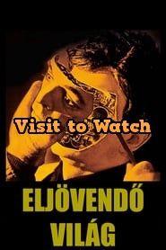 [HD] Eljövendő világ 1976 Teljes Filmek Magyarul Ingyen Movies Coming Out, Top Movies, Trailers, Hang Tags