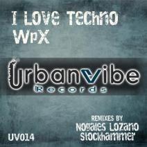 [UV014] WpX - I Love Techno [UrbanVibe Records]