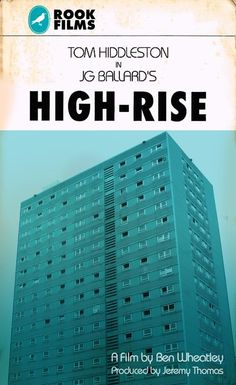 My alternate poster for [@]mr_wheatley's forthcoming film based on J.G Ballard's urban disillusionment story High-Rise. pic.twitter.com/OuGhhL... (Source: https://twitter.com/LASTEXITshirts/status/472344620643651584/photo/1)
