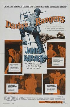 DARBY'S RANGERS (1957) - James Garner - Etchika Choureau - Jack Warden - Venetia Stevenson - Edward Byrnes - Peter Brown - Directed by William A. Wellman - Warner Bros. - Movie Poster.