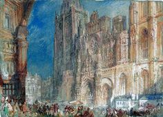 Artwork page for 'Rouen Cathedral, engraved by T. Higham', after Joseph Mallord William Turner, published 1834 Johannes Vermeer, Art Romantique, Turner Watercolors, Gouache, Turner Painting, Joseph Mallord William Turner, Art Through The Ages, Tate Britain, Watercolor Landscape Paintings