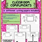 You are receiving 6 different COMPLIMENT pages!!  These pages are intended for student use. Students will use these pages to write a compliment to ...