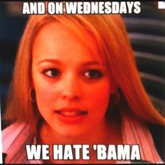Wednesday is a great day to hate Bama