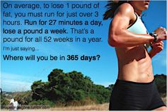 #inspiration - run 30 minutes in the morning, 30 minutes in the evening, every day of the week, plus interval training/weight training, imagine how much weight you could lose...