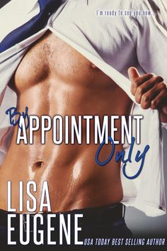 Happy Release Lisa Eugene for the Release of By Appointment Only  Release Date: February 16 2017  Synopsis  Chase:  What we do What we do every Tuesday In my office On my desk Is wrong!  But I crave her I cant stop. How can I save her from certain heartbreak when I cant even save myself?  Danielle:  Hes a gorgeous eccentric older man a millionaire who owns the special needs school my daughter attends. He also happens to be running for mayor of New York City.  Why do I keep my appointments?…