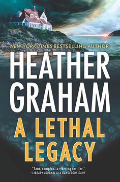 A Lethal Legacy - TREASURE OR TREACHERY? Douglas Island sits off the coast of New York State, its imposing cliffs warning away visitors. Still, Finn Douglas has big plans for his inheritance and the rambling manor house that dominates the landscape. Heather Graham, Free Reading, Reading Books, Fiction Books, Large Prints, Bestselling Author, New Books, Thriller, York