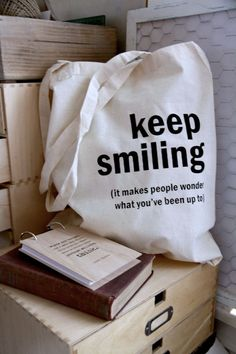 Cotton tote bag - Quote Tote - Keep smiling. via Etsy.