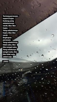 Rain Quotes, Poetry Quotes, Book Quotes, Life Quotes, Tumbler Quotes, Need Quotes, Korean Quotes, Religion Quotes, Quotes Galau