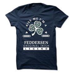(New Tshirt Design) FEDDERSEN Kiss Me Im Team Shirts Today Hoodies