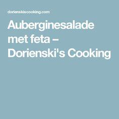 Auberginesalade met feta – Dorienski's Cooking