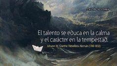 Que difícil es educar el talento...  y que fácil sacar el carácter...