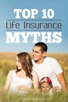 Everyone needs life insurance. Think differently? Read this article to learn about 10 life insurance myths debunked!