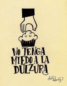 No tenga miedo a la dulzura - www.dirtyharry.es