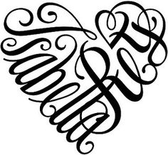 I'm sooo going to get this tattoo of my kids names!!! I love it!!!