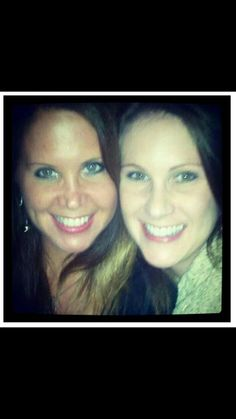 Me and my sister, Becca