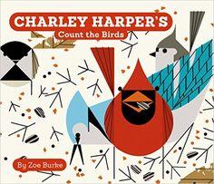 Amazon.com: Charley Harper's Count the Birds (9780764972461): Zoe Burke, Harper, Charley, Charley Harper: Books