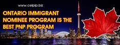Ontario Immigrant Nominee Program is the best PNP Program - Celpip. Citizenship Canada, Ontario City, Temporary Work, Register Online, Part Time Jobs, Secondary School, Capital City, Ottawa, Programming