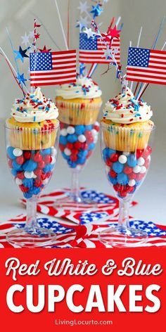 Easy Red, White and Blue Funfetti Cupcakes recipe for a of July party. Display in plastic wine glasses filled with patriotic candy for a fun wow factor! 4th Of July Cake, Fourth Of July Decor, 4th Of July Desserts, 4th Of July Celebration, 4th Of July Decorations, 4th Of July Party, July 4th, Patriotic Party, 4th July Cupcakes