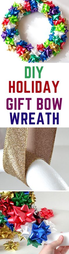 DIY: Holiday Gift Bow Wreath - an easy wreath to make for Christmas! Outdoor Christmas Decorations, Christmas Crafts, Christmas Stuff, Christmas Time, Christmas Ideas, Diy Holiday Gifts, Holiday Fun, Holiday Ideas, Crafts To Make