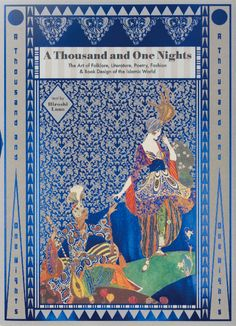 """Jacket design of """"A Thousand and One Nights: The Art of Folklore, Literature, Poetry, Fashion & Book Design of the Islamic World"""" - now available! #Art #IslamicArt #ThousandandOneNights"""