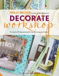 Decorate Workshop UK by Holly Becker of decor8 blog - Now in pre-orders! (via Flickr): http://decor8blog.com/2012/07/31/decorate-workshop-my-next-baby/