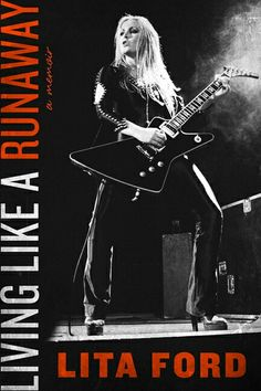 LITA FORD'S BOOK..LIVING LIKE A RUNAWAY