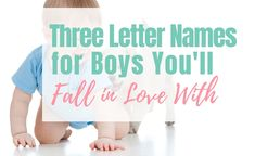 Three Letter Names for Boys That You'll Fall in Love With - Living For the Sunshine Rustic Boy Names, Vintage Boy Names, Vintage Boys, Old Baby Boy Names, Sanskrit Baby Boy Names, Welsh Names, Old Fashioned Boy Names, Norse Words, Before Baby