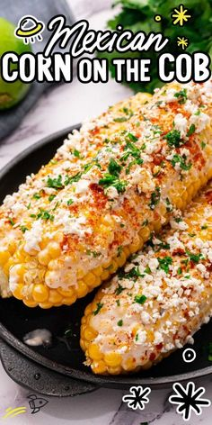 Mexican Dishes, Mexican Food Recipes, Vegetarian Recipes, Cooking Recipes, Healthy Recipes, Corn Cob Recipes, Mexican Cooking, Recipe For Mexican Corn, Best Mexican Street Corn Recipe