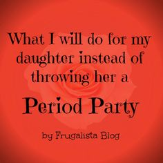 Frugie Blog discusses #PeriodParties- oy vey!