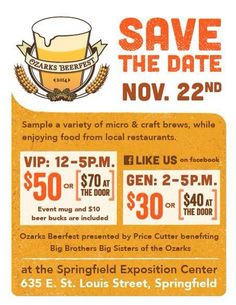 Ozarks Beerfest -  Save the date! Over 100 micro and craft beers to sample with food from local restaurants 11/22/2014