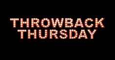 Like Us on Facebook to see when our next Throwback Thursday event will be!