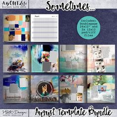 Sometimes... {Template Bundle August 2016 | Weeks 31 – 34}Digital scrapbooking templates for your artistic digital scrapbooking designs by NBK Design