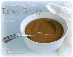 Perfect Every Time Turkey Gravy from Scratch - Wildflour's Cottage Kitchen