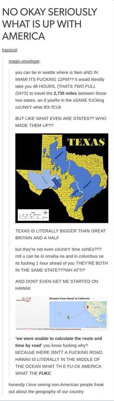 Never seeing most of our country because it's frickin' huge: