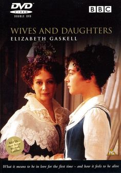 Another personal favorite miniseries. So good. Wives and Daughters: Justine Waddell, Bill Paterson, Francesca Annis (1999) BBC miniseries
