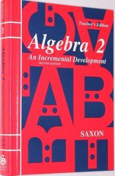 Saxon Algebra 2, 2nd Edition by John H., Jr.