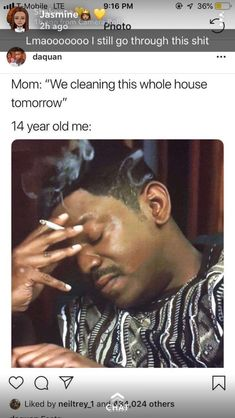 Mom: We Cleaning This Whole House Tomorrow 14 Year. ~ Memes curates only the best funny online content. The Ultimate cure to boredom with a daily fix of haha, hehe and jaja's. Funny Tweets, Funny Relatable Memes, Funny Posts, Funny Quotes, Humor Quotes, Truth Quotes, Peter O'toole, Pick Up Line Memes, Memes Gifs