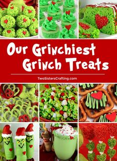 We have put together Our Grinchiest Grinch Treats all in one place for you to enjoy. Any of adorable Grinch desserts would be a great addition to your Holiday baking list, a school Holiday Party, a Bake Sale or just as a special treat for your family. Save these yummy Grinch snacks for later and follow us for more great Christmas Food Ideas. #christmasdesserts #christmastreats #Grinch #HowTheGrinchStoleChristmas #GrinchTreats #TwoSistersCrafting #partyfood