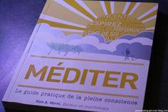 Méditer: Le guide pratique de la pleine conscience de Ken A. Verni, un guide simple et accessible ? - Testing-Girl