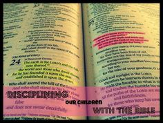 Disciplining Our Children with the Bible