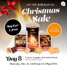 Buy 2 get 1 free on the 8th day of Christmas! Choose from our Campfire Fresh Cut Wood and S'mores classic candles and tarts.  jicbyjulie.com  #jicbyjulie #Christmas #12days #day8 #campfire #wood #smores #jicnation