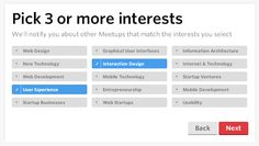 Meetup.com - After signing up to a meetup group, the user is told to pick 3 more topics related to that group