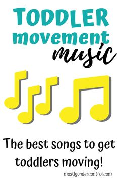 Toddler Movement Songs - Mostly Under Control