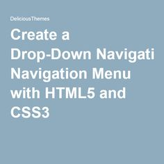Create a Drop-Down Navigation Menu with HTML5 and CSS3